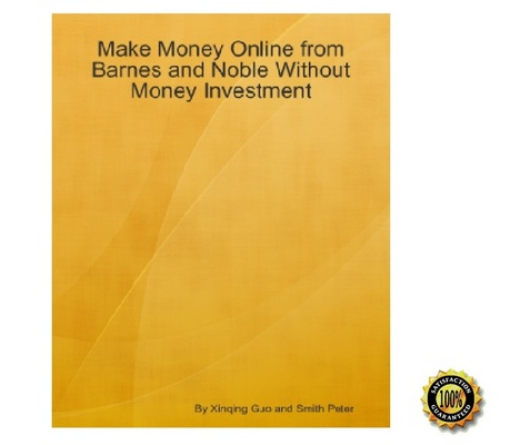 Product picture Make Money Online from Barnes and Noble Without Investment